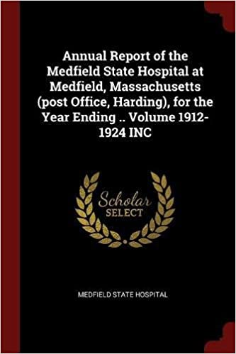 Annual Report of the Medfield State Hospital at Medfield
