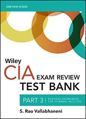 Wiley CIA Test Bank 2019: Part 3, Business Knowledge for