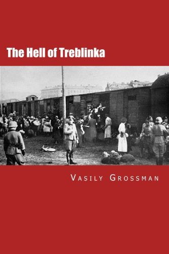 The Hell of Treblinka [Vasily Grossman] (Tapa Blanda)