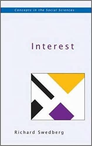Interest (Concepts in the Social Sciences)