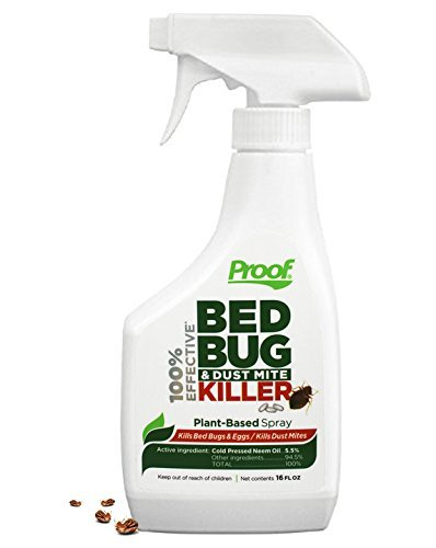 Proof 100% Effective Bed Bug and Dust Mite Killer Spray – EPA Registered, Kills Bed Bugs, Dust Mites and Their Eggs – Non-Toxic, Plant Based, Beats Pesticide Resistance