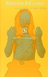 Bitácora del cruce. Textos poéticos para accionar, ritos fronterizos, videografitis, y otras rolas y roles (Aula Atlantica) (Spanish Edition)