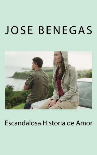 Escandalosa historia de amor (Spanish Edition)