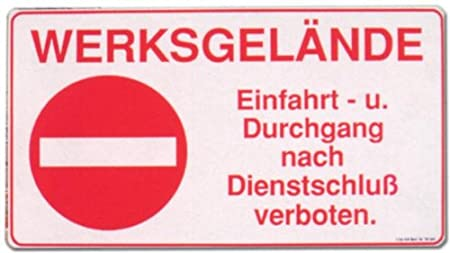 Cartel - fábrica entrada y paso de prohibido Dienstschluß ...