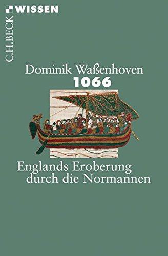 1066: Englands Eroberung durch die Normannen