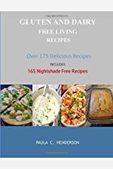 Gluten and Dairy Free Living Recipes Paperback