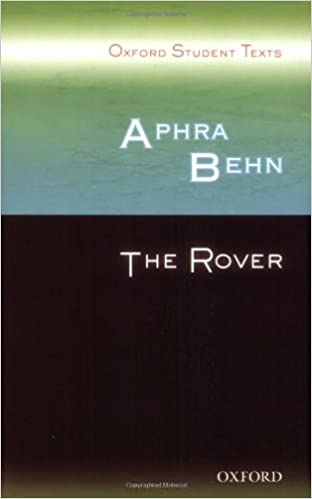 Amazon.com: Aphra Behn: The Rover (Oxford Student Texts ...