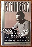 Working Days: The Journals of the Grapes of Wrath 1938-1941 by John Steinbeck (1989) Hardcover
