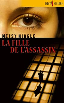 La fille de l'assassin par Hingle