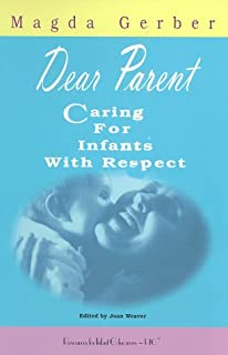 Dear Parent: Caring for Infants With Respect