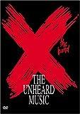 X (The Band) - The Unheard Music