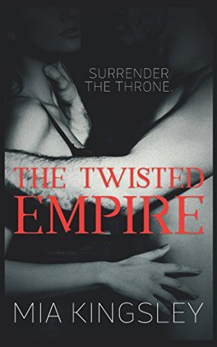 The Twisted Empire (The Twisted Kingdom, Band 3)