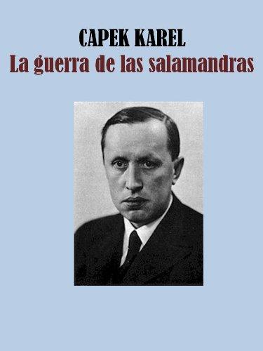 La guerra de las salamandras (Spanish Edition)