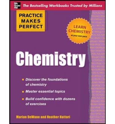 [(Practice Makes Perfect Chemistry)] [Author: Marian DeWane] published on (June, 2011)