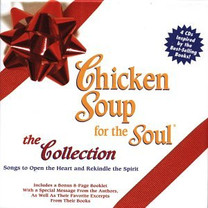 Chicken Soup For The Soul: The Collection