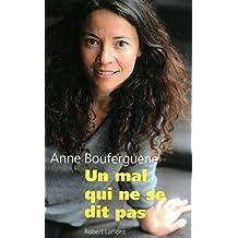 Un mal qui ne se dit pas (French Edition)