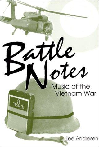 Battle Notes : Music of the Vietnam War (Battle Notes)