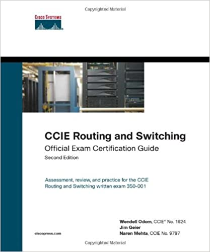 CCIE Routing and Switching Official Exam Certification Guide (2nd ...