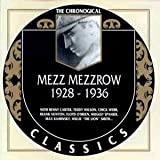 The Chronological Mezz Mezzrow 1928 - 1936