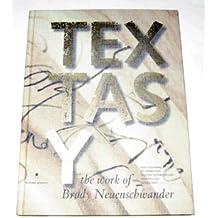 Textasy. The Work of Brody Neuenschwander
