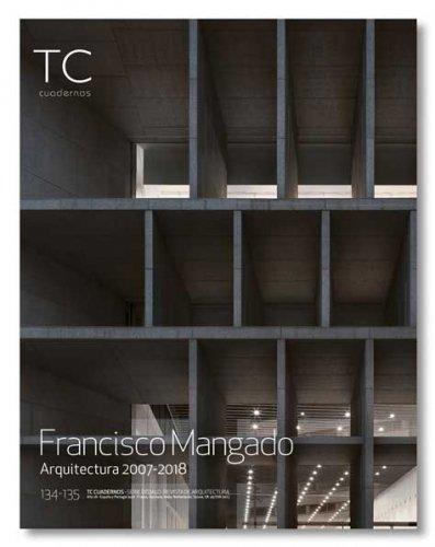 Francisco Mangado: Arquitectura 2007- 2018 (TC Cuadernos) Tapa blanda – 23 abr 2018 Francisco Mangado Beloqui Neil Larsen S.L. 8494824007