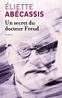 Un secret du docteur Freud par Abecassis