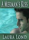 A Merman's Kiss