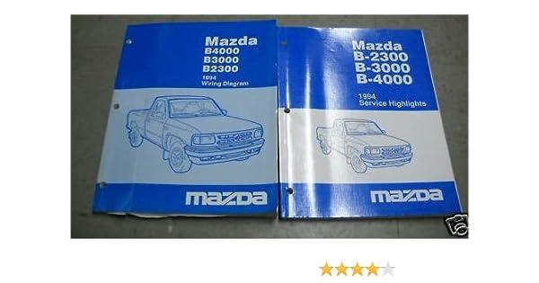 1994 Mazda B4000 B3000 B2300 Service Shop Manual Set Wiring