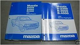 mazda b b b service shop manual set wiring 1994 mazda b4000 b3000 b2300 service shop manual set wiring diagrams manual and the service highlights manual