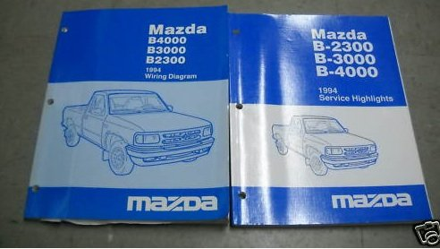 1994 mazda b4000 b3000 b2300 service shop manual set wiring 1994 mazda b4000 b3000 b2300 service shop manual set wiring diagrams manual and the service highlights manual mazda amazon com books