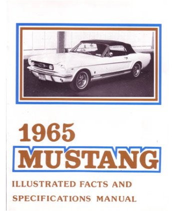 1965 Ford Mustang Specs - 1965 Ford Mustang Facts Features Sales Brochure Literature Options Colors Specs