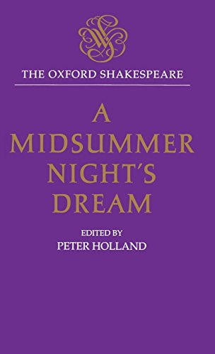 A Midsummer Night's Dream (The Oxford Shakespeare) by Clarendon Press