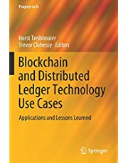 Blockchain and Distributed Ledger Technology Use Cases: Applications and Lessons Learned