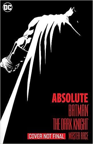 ae6f0b51ee472 Amazon.com: Absolute Batman: The Dark Knight: The Master Race ...