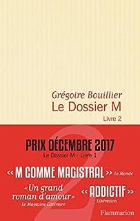 Le dossier M 02, Bouillier, Grégoire