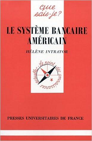Lire en ligne Le système bancaire américain pdf epub