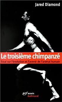 Le troisième chimpanzé par Diamond