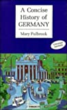 A Concise History of Germany, Mary Fulbrook, 0521362830