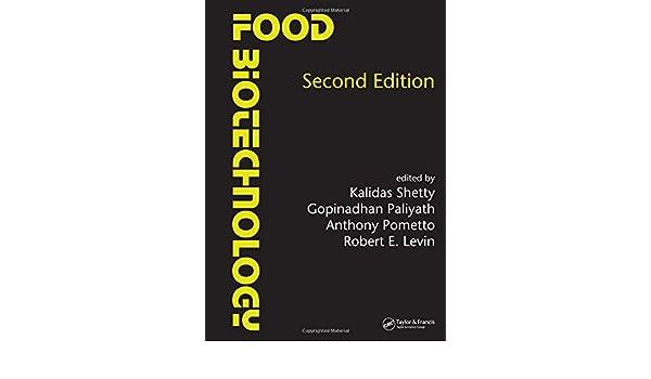 FOOD BIOTECHNOLOGY KALIDAS SHETTY EBOOK