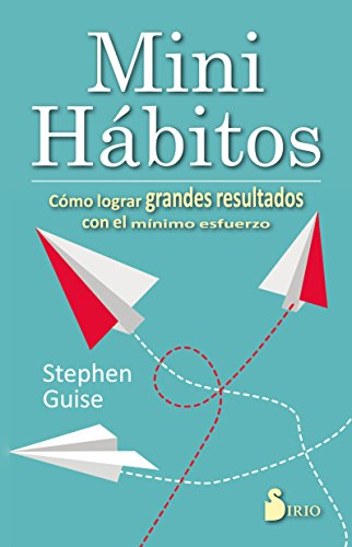 Mini habitos (Spanish Edition)