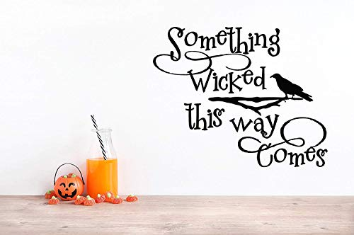 28x24 Something Wicked This Way Comes Raven Creepy Scary Halloween Wall Decal Sticker Party Fall Book Ray Bradbury Spooky Saying -
