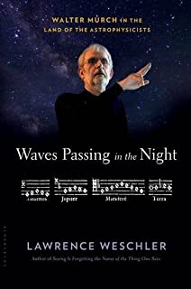 Book Cover: Waves Passing in the Night: Walter Murch in the Land of the Astrophysicists