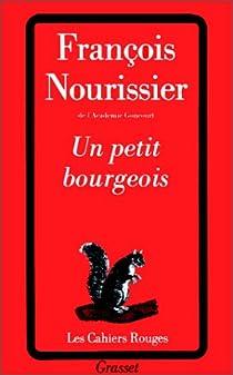 Un petit bourgeois par Nourissier