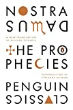 The Prophecies: A Dual-Language Edition with Parallel Text (Hardcover Classics)