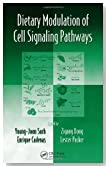 Dietary Modulation of Cell Signaling Pathways (Oxidative Stress and Disease)
