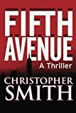 Fifth Avenue, Christopher Smith, 1453887857