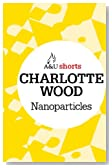Nanoparticles: Allen & Unwin shorts