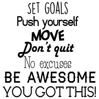 Amazoncom Set Goals Push Yourself Dont Quit Inspirational