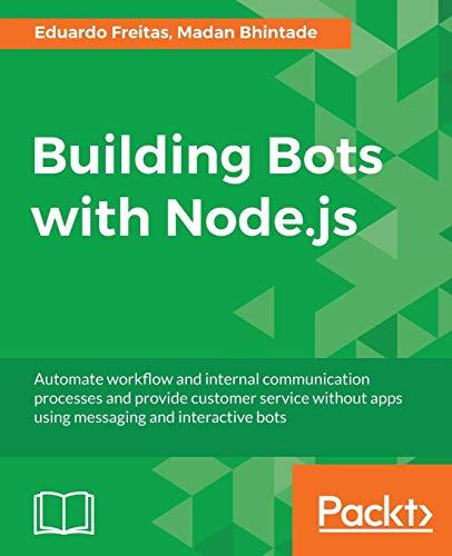 Building Bots with Node.js Eduardo Freitas