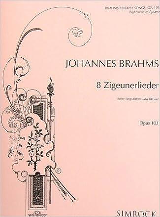Téléchargement gratuit de livres électroniques SIMROCK BRAHMS J. - 8 ZIGEUNERLIEDER - CHANT ET PIANO Partition classique Vocale - chorale Voix solo, piano PDF MOBI B0000AXK8E